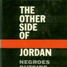 Ashmore, Harry S. The Other Side Of Jordan