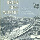 Hill, Ralph Nading. The Voyages Of Brian Sea-Worthy: An Historical Adventure...