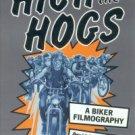 Stidworthy, David. High On The Hogs: A Biker Filmography