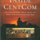 DeLong, Michael. Inside CentCom: The Unvarnished Truth About The Wars In Afghanistan And Iraq