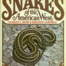 Shaw, Charles E, and Campbell, Sheldon. Snakes Of The American West