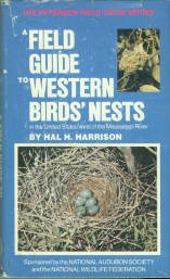 Harrison, Hal H. A Field Guide To Western Birds' Nests: Of 520 Species...