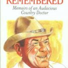 Poore, Henry Wayne. Lessons Remembered: Memoirs Of An Audacious Country Doctor