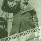 Bigart, Homer. Forward Positions: The War Correspondence Of Homer Bigart