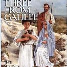 Holmes, Marjorie. Three From Galilee: The Young Man From Nazareth