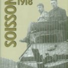 Johnson, Douglas V, and Hillman, Rolfe L. Soissons, 1918
