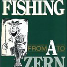 Zern, Ed. Hunting And Fishing From A To Zern