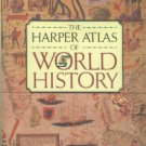 Vidal-Naquet, Pierre, ed. The Harper Atlas Of World History