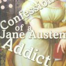 Rigler, Laurie Viera. Confessions Of A Jane Austen Addict