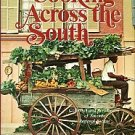 Marshall, Lillian Bertram. Southern Living Cooking Across The South: A Collection...