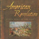 Axelrod, Alan. The Real History Of The American Revolution: A New Look At The Past