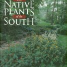 Wasowski, Sally. Gardening With Native Plants Of The South