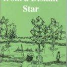Wilhelm, Helen Sanford. Messages From A Distant Star