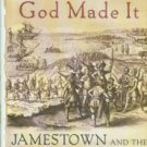 Horn, James. A Land As God Made It: Jamestown And The Birth Of America