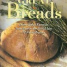 Shulman, Martha. Great Breads: Home-Baked Favorites From Europe, The British Isles & North America