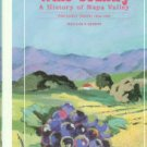 Heintz, William F. Wine Country: A History Of Napa Valley: The Early Years, 1838-1920