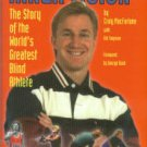 MacFarlane, Craig, and Twyman, Gib. Inner Vision: The Story Of The World's Greatest Blind Athlete
