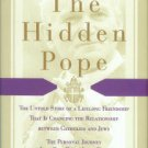 O'Brien, Darcy. The Hidden Pope: The Untold Story Of A Lifelong Friendship...