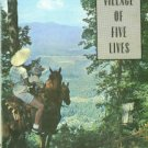 Boyden, Lucile Kirby. The Village Of Five Lives: The Fontana Of The Great Smoky Mountains