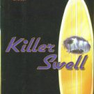 Shelby, Jeff. Killer Swell: A Noah Braddock Novel