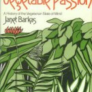 Barkas, Janet. The Vegetable Passion: A History Of The Vegetarian State Of Mind