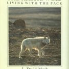 Mech, L. David. The Arctic Wolf: Living With The Pack