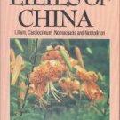 Haw, Stephen G. The Lilies Of China: The Genera Lilium, Cardiocrinum, Nomocharis...