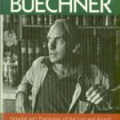 McCoy, Marjorie Casebier. Frederick Buechner: Novelist/Theologian Of The Lost And Found