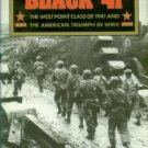 Yenne, Bill. Black '41: The West Point Class Of 1941 And The American Triumph In World War II