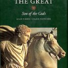 Fildes, Alan, and Fletcher, Joann. Alexander The Great: Son Of The Gods