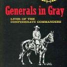 Warner, Ezra J. Generals In Gray: Lives Of The Confederate Commanders