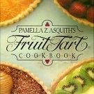 Asquith, Pamella Z. Pamella Z. Asquith's Fruit Tart Cookbook