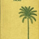 American Horticultural Society. Cultivated Palms