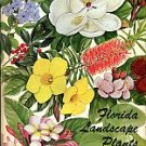 Watkins, John V. Florida Landscape Plants: Native And Exotic