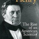 Moyer, Albert E. Joseph Henry: The Rise Of An American Scientist