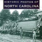 Dudley, Wade G. Historic Photos Of North Carolina