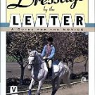 Harris, Moira C. Dressage By The Letter: A Guide For The Novice