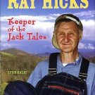 Salsi, Lynn. The Life And Times Of Ray Hicks: Keeper Of The Jack Tales