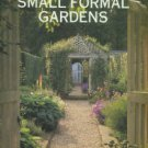 Strong, Roy. Creating Small Formal Gardens