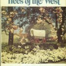 Historic Glimpses Of Trees Of The West: A Journey With Lambert Florin