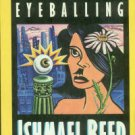 Reed, Ishmael. Reckless Eyeballing