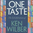 Wilber, Ken. One Taste: The Journals Of Ken Wilber
