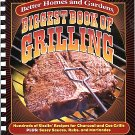 Better Homes and Gardens. Biggest Book Of Grilling