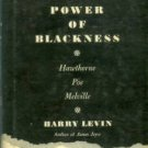 Levin, Harry. The Power Of Blackness: Hawthorne, Poe, Melville
