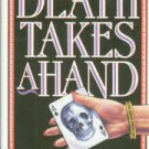 Moody, Susan. Death Takes A Hand