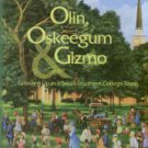 Puckett, James B. Olin, Oskeegum & Gizmo: Growing Up In A Small Southern College Town, 1950-1970