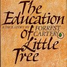 Carter, Forrest. The Education Of Little Tree