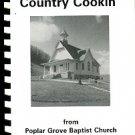 Poplar Grove Baptist Church. Country Cookin' From Poplar Grove Baptist Church