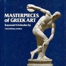 Schoder, Raymond V. Masterpieces Of Greek Art