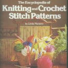 Mariano, Linda. The Encyclopedia Of Knitting And Crochet Stitch Patterns
